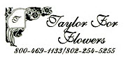Taylor for Flowers