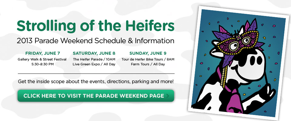 Strolling of the Heifers Weekend, June 7-8-9!