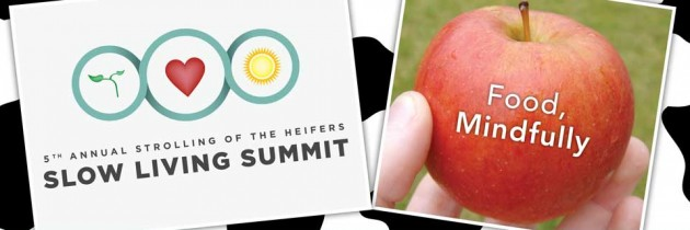 Slow Living Summit focuses on farms, food, food systems