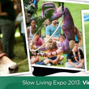 Slow Living Expo 2013: a photo gallery
