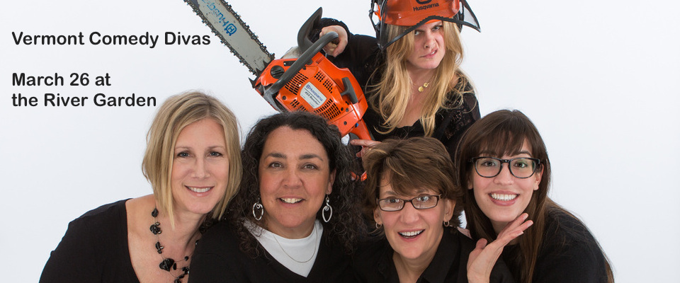 Vermont Comedy Divas return for Stroll event at the River Garden