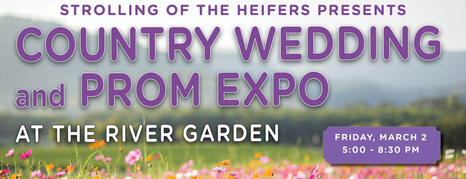 Strolling of the Heifers' Country Wedding and Prom Expo