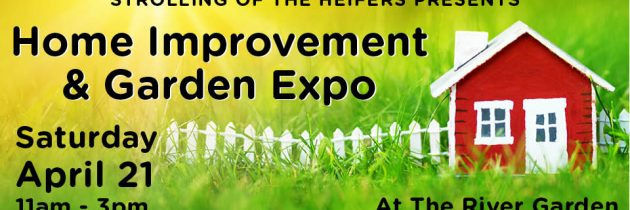 Home Improvement & Garden Expo – Saturday, April 21