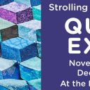 Strolling of the Heifers Quilt Expo – Gallery Wall Quilt Hanging Instructions