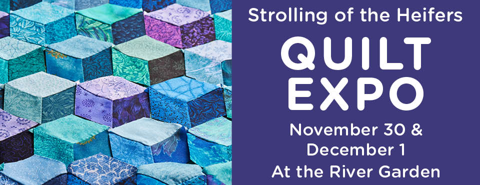 Strolling of the Heifers Quilt Expo