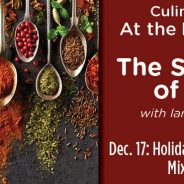 Culinary Classes in the River Garden: The Secret Life of Spices – with Ian Diamondstone