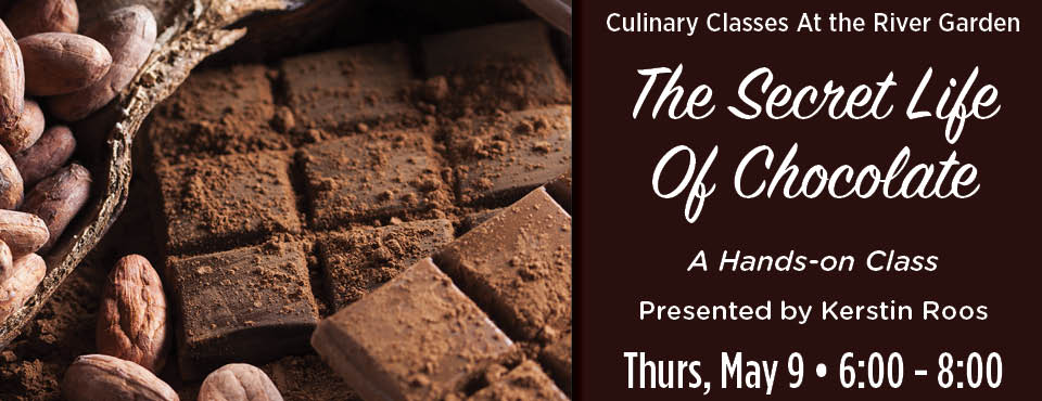 Culinary Class – The Secret Life of Chocolate