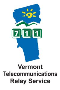Vermont Relay is a free service for all Vermonters, connecting individuals who are deaf, deaf-blind, hard-of-hearing, or have a speech disability with users of standard telephones. We make communication simple, 24 hours a day, 365 days a year. Friends, family, business associates and services are just a phone call way. Make your connection...